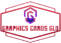 Graphic Cards Glo